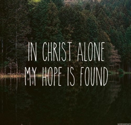 47634-In-Christ-Alone-My-Hope-Is-Found