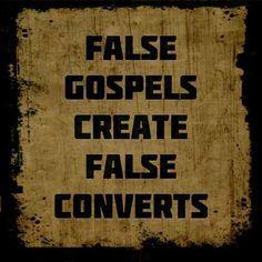 fale gospel false converts