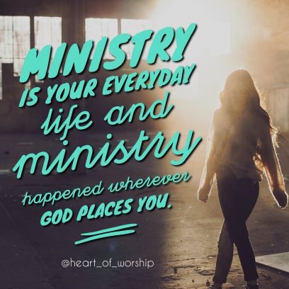 ministry is your everyday life