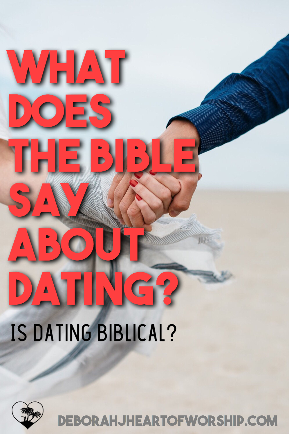 What does the Bible say about dating?